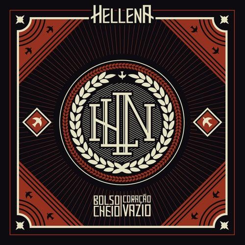 Bolso Cheio, Coração Vazio by Hellena