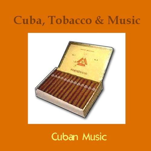 Cuba, Tobacco and Music de Various Artists