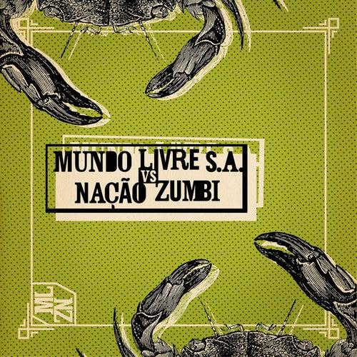 Mundo Livre S.A. Vs Nação Zumbi de Various Artists