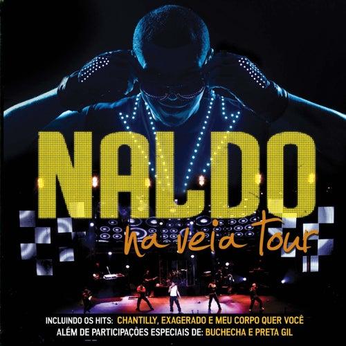 Na Veia Tour (Deluxe Version) de Naldo Benny