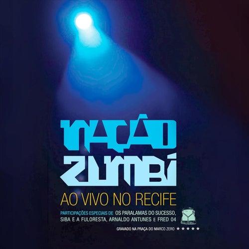 Ao Vivo No Recife de Nação Zumbi