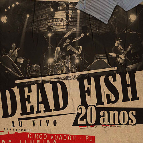 20 Anos - Volume 1 de Dead Fish
