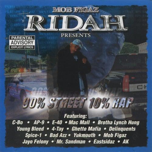 Mob Figaz Rydah J Klyde Presents: 90% Street 10% Rap von Various Artists