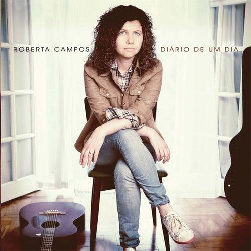 Diário de um Dia by Roberta Campos