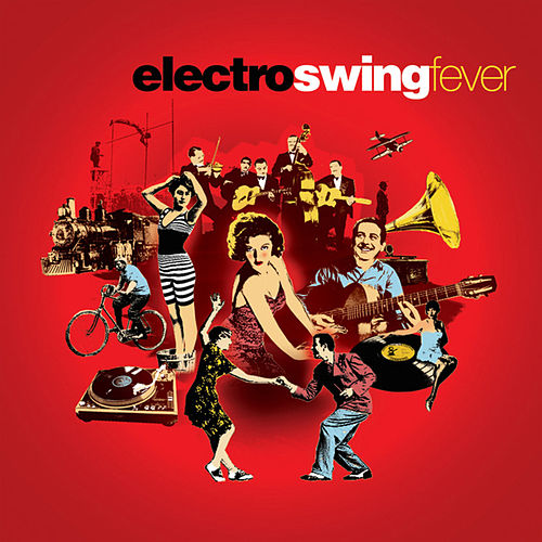 Electro Swing Fever de Various Artists