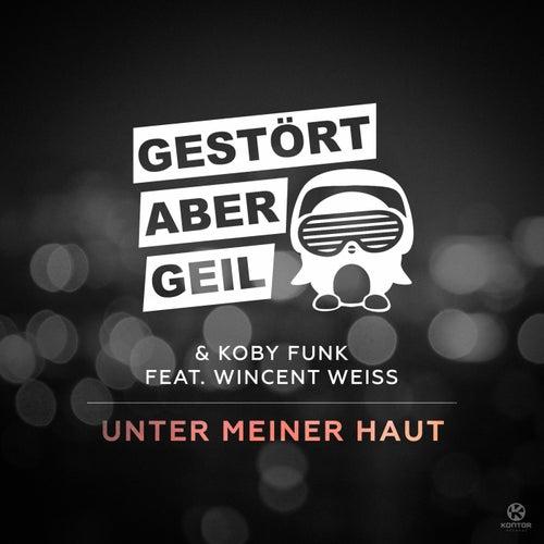 Unter Meiner Haut by Gestört Aber GeiL