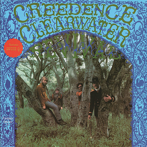 Creedence Clearwater Revival by Creedence Clearwater Revival