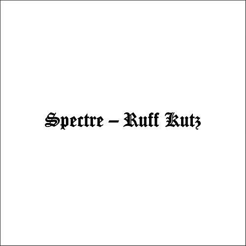 Ruff Kutz by Spectre