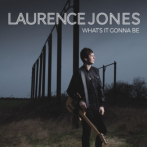 What's It Gonna Be von Laurence Jones
