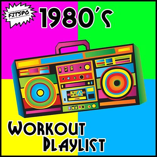 1980's Workout Playlist de Fitspo