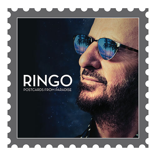 Postcards From Paradise de Ringo Starr