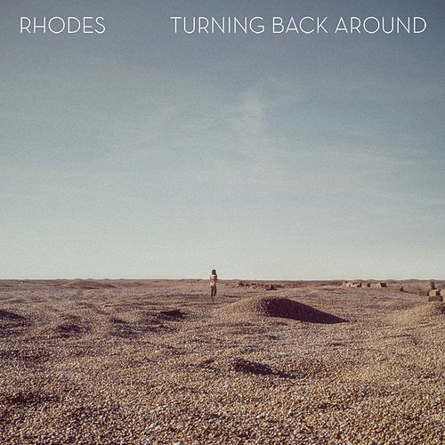 Turning Back Around di Rhodes