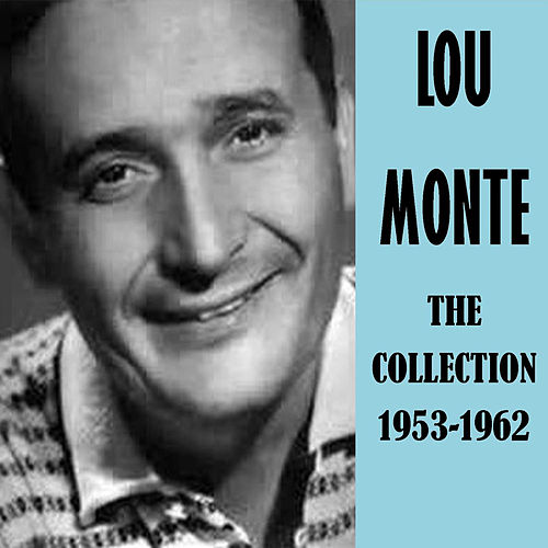The Collection 1953-1962 by Lou Monte