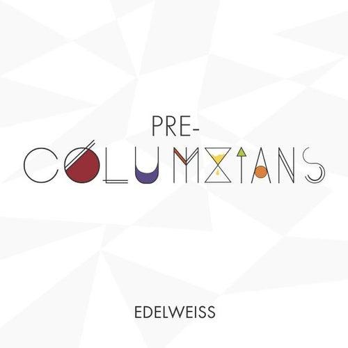 Pre Columbians von Edelweiss