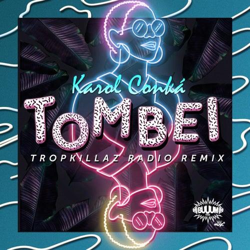 Tombei (Tropkillaz Radio Remix) by Karol Conka
