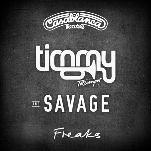 Freaks by Timmy Trumpet