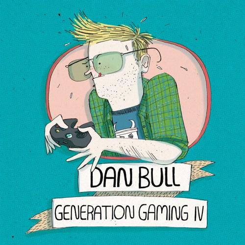 Generation Gaming IV by Dan Bull