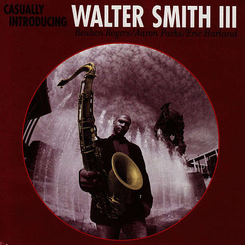 Casually Introducing by Walter Smith III