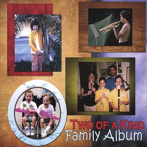 Family Album von Two Of A Kind
