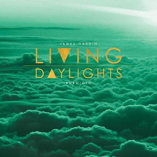 Living Daylights by James Gardin