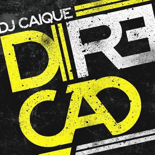 Direção by DJ Caique