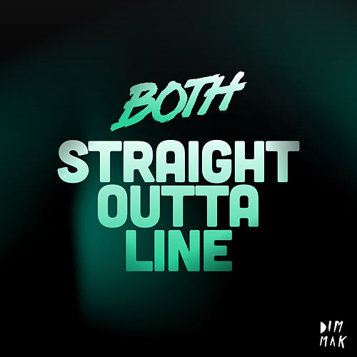 Straight Outta Line de BOTH