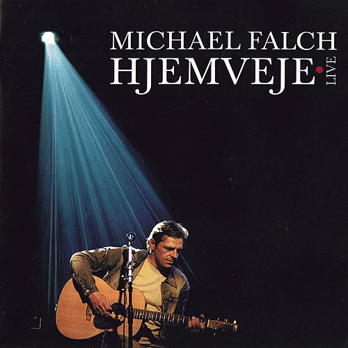 Hjemveje Live by Michael Falch