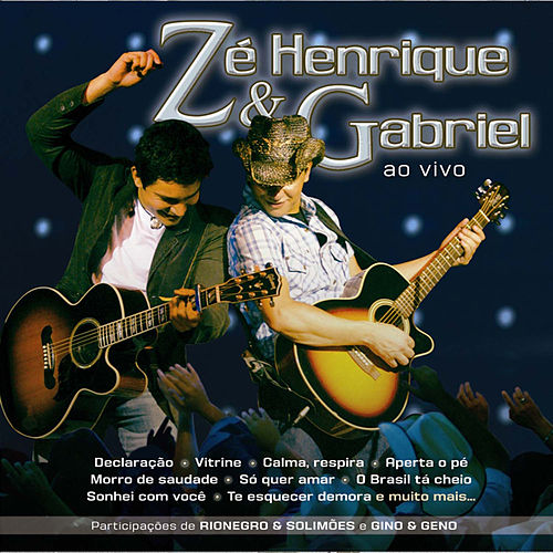 Ao Vivo (Ao Vivo) de Zé Henrique e Gabriel