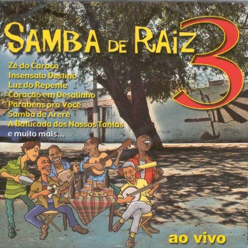 Samba de Raiz - Ao Vivo, Vol. 3 de Samba de Raiz