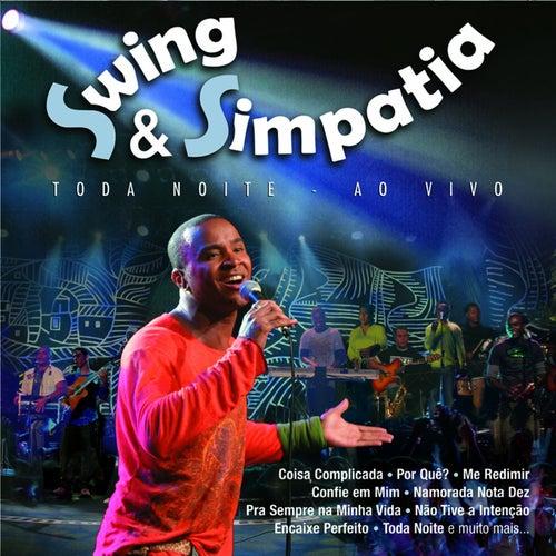 Toda Noite - Ao Vivo de Swing e Simpatia