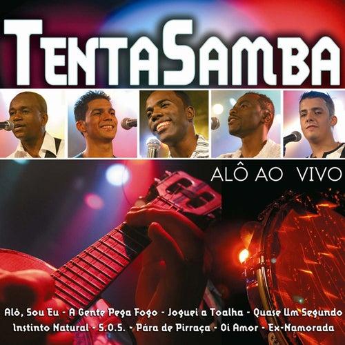 Alô Ao Vivo de Tentasamba
