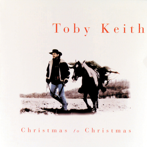 Christmas To Christmas de Toby Keith