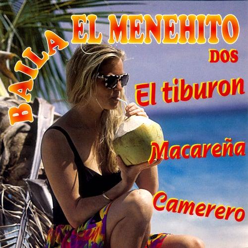 El Tiburon Baila El Menehito Dos de Various Artists