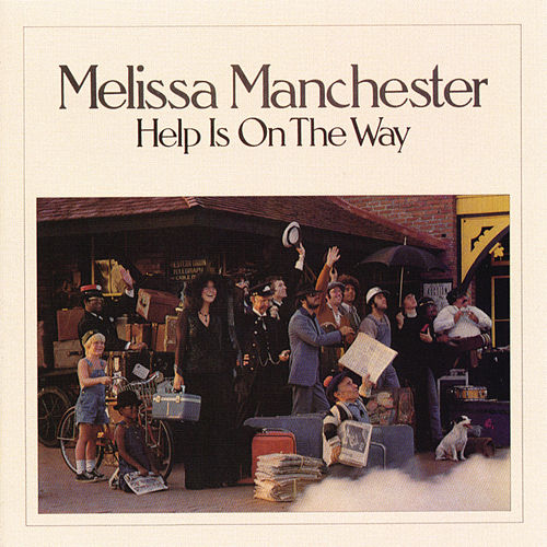 Help Is On the Way de Melissa Manchester