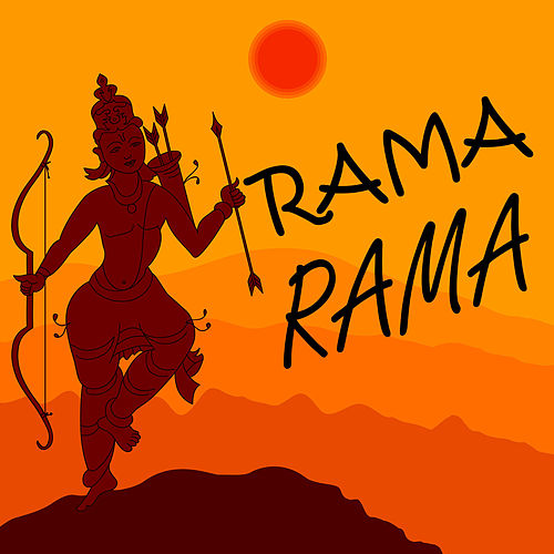 Rama Rama - Celebrate Ram Navami with These Sacred Chants and Devotional Songs by Various Artists