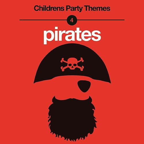Children's Party Themes - Pirates by Various Artists