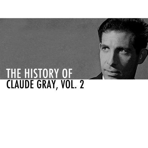 The History of Claude Gray Vol. 2 de Claude Gray