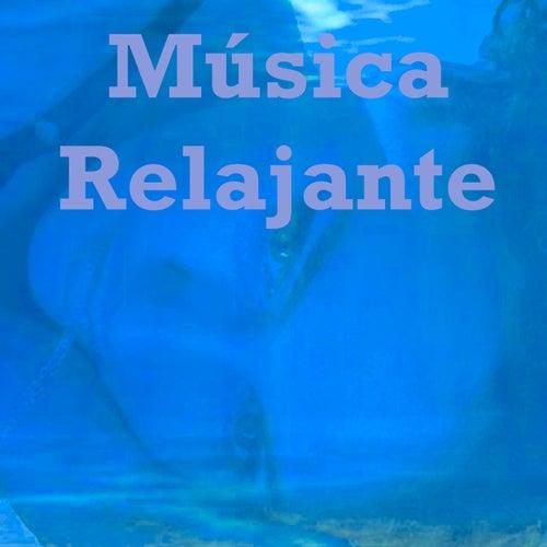 Música Relajante by Musica Relajante