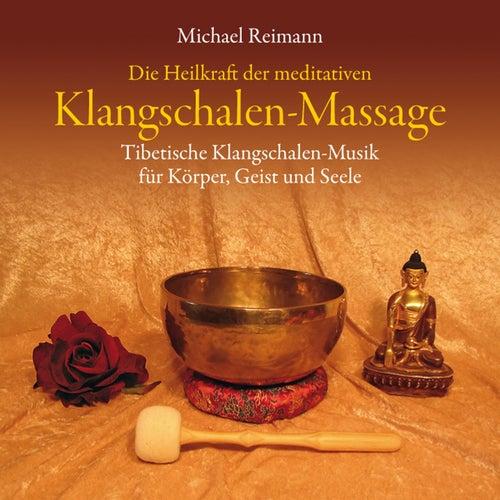 Tibetische Klangschalen-Massage von Michael Reimann