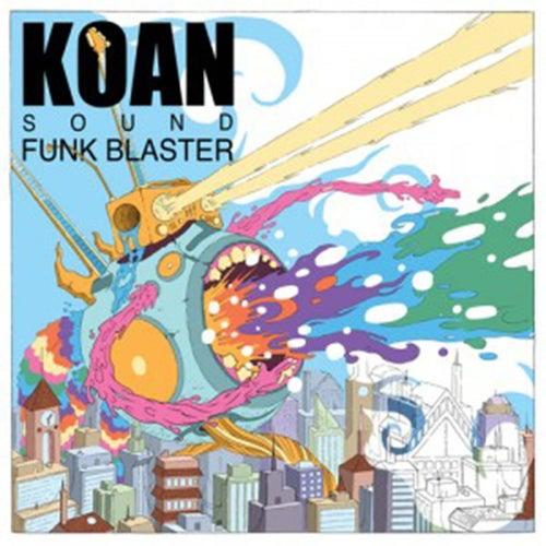 Funk Blaster EP de Koan Sound