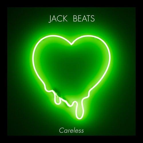Careless EP von Jack Beats
