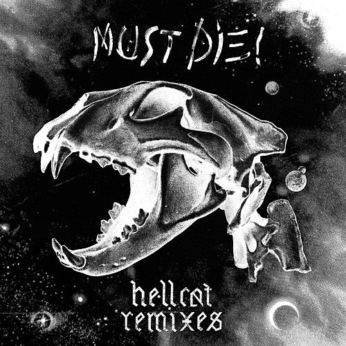 Hellcat Remixes by Must Die!