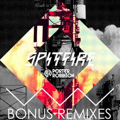 Spitfire Remixes EP by Porter Robinson