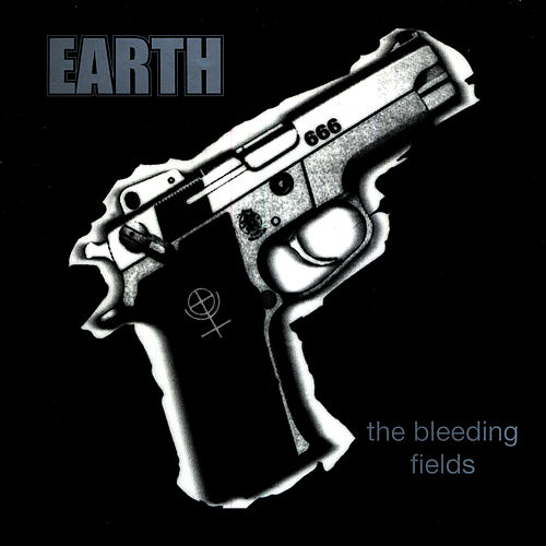 The Bleeding Fields by Earth