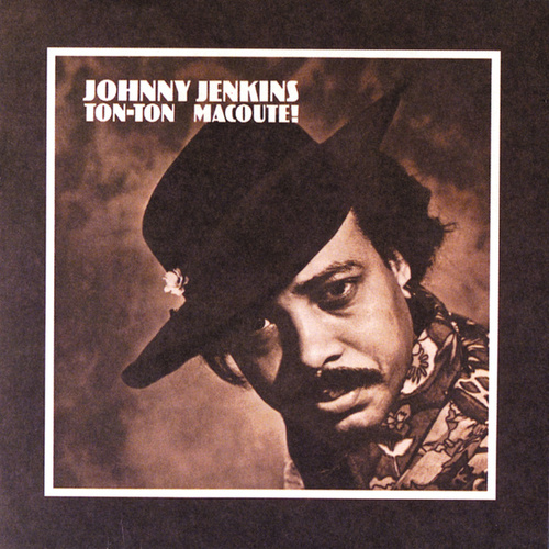 Ton-Ton Macoute! de Johnny Jenkins