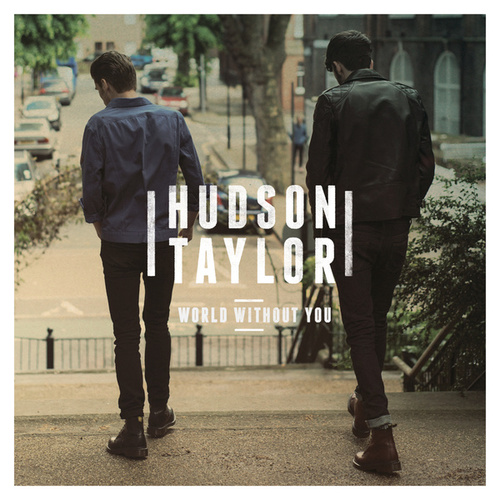 World Without You de Hudson Taylor