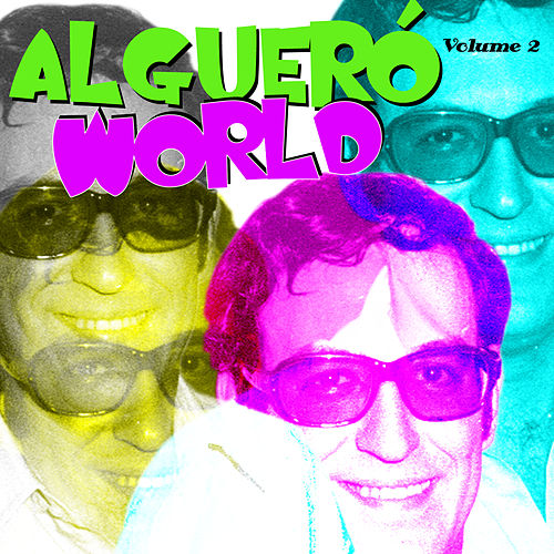 Algueró World Vol. 2 by Various Artists