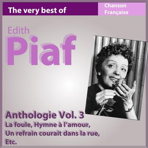 The Very Best of Edith Piaf: La foule (Anthologie, vol. 3) de Edith Piaf