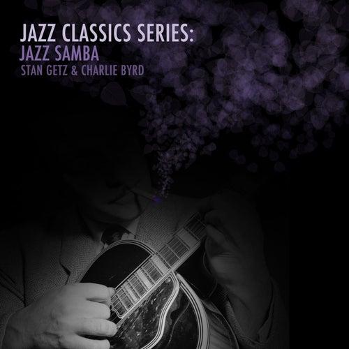 Jazz Classics Series: Jazz Samba von Charlie Byrd