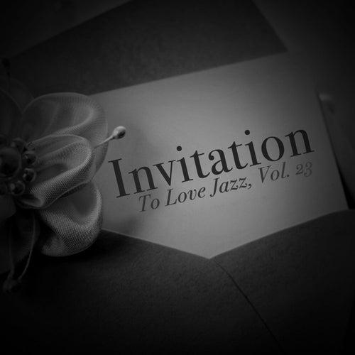 Invitation to Love Jazz, Vol. 23 de Various Artists